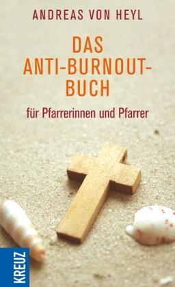 Das Anti-Burnout-Buch für Pfarrerinnen und Pfarrer