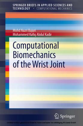 Computational Biomechanics of the Wrist Joint