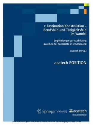 Faszination Konstruktion - Berufsbild und Tätigkeitsfeld im Wandel