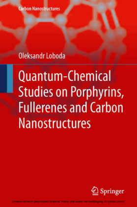 Quantum-chemical studies on Porphyrins, Fullerenes and Carbon Nanostructures