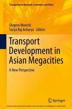 Transport Development in Asian Megacities