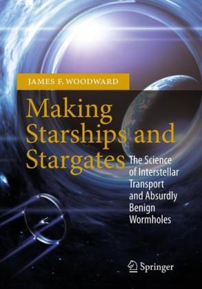 Making Starships and Stargates