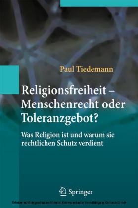 Religionsfreiheit - Menschenrecht oder Toleranzgebot?