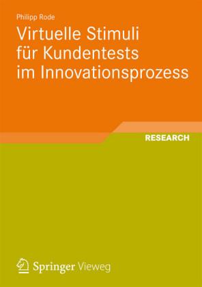 Virtuelle Stimuli für Kundentests im Innovationsprozess