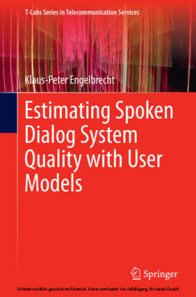 Estimating Spoken Dialog System Quality with User Models