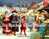 Klaubauf, Klöpfeln, Kletzenbrot: Der Münchner Adventskalender Cover