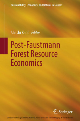 Post-Faustmann Forest Resource Economics