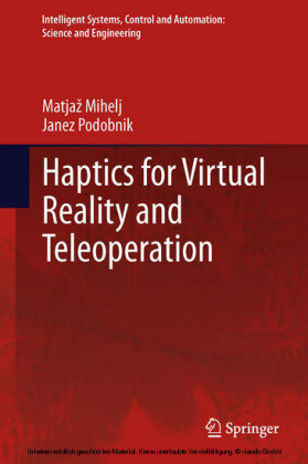 Haptics for Virtual Reality and Teleoperation
