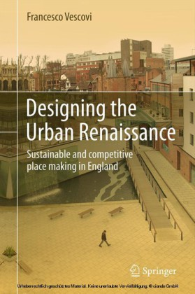 Designing the Urban Renaissance