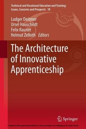 The Architecture of Innovative Apprenticeship