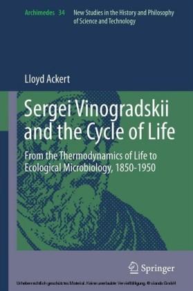 Sergei Vinogradskii and the Cycle of Life