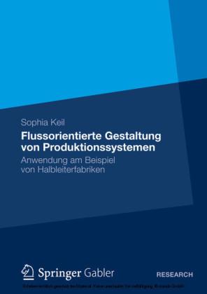 Flussorientierte Gestaltung von Produktionssystemen