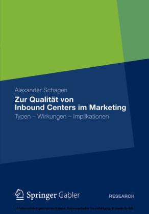 Zur Qualität von Inbound Centers im Marketing