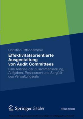 Effektivitätsorientierte Ausgestaltung von Audit Committees