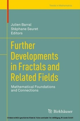 Further Developments in Fractals and Related Fields