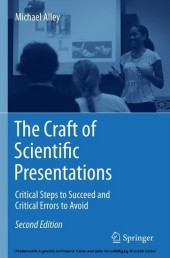 The Craft of Scientific Presentations