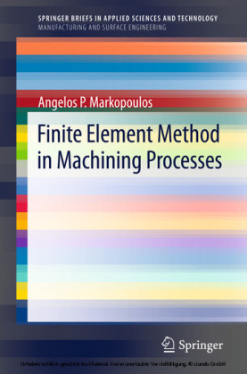 Finite Element Method in Machining Processes