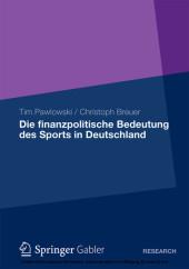 Die finanzpolitische Bedeutung des Sports in Deutschland