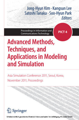 Advanced Methods, Techniques, and Applications in Modeling and Simulation