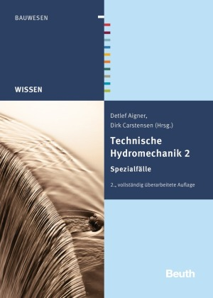 Technische Hydromechanik. Bd.2