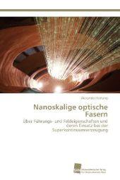 Nanoskalige optische Fasern