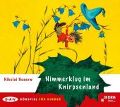 Nimmerklug im Knirpsenland, 1 Audio-CD