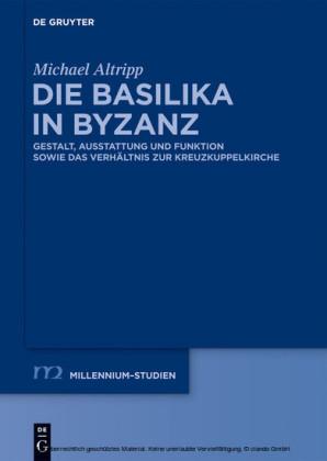 Die Basilika in Byzanz