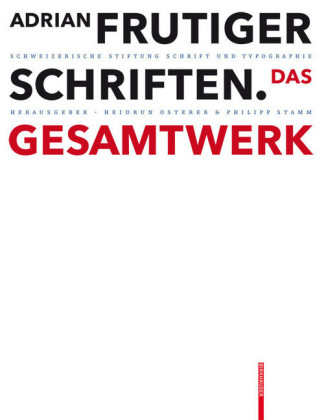 Adrian Frutiger - Schriften