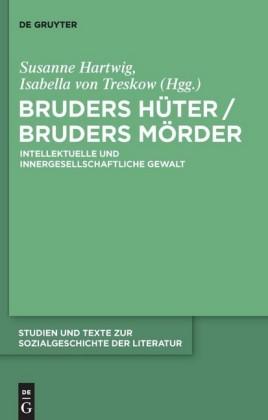 Bruders Hüter / Bruders Mörder