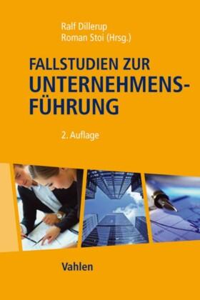 Fallstudien zur Unternehmensführung