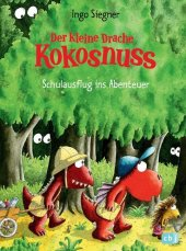 Der kleine Drache Kokosnuss - Schulausflug ins Abenteuer Cover