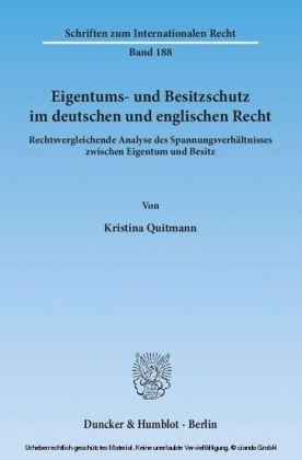 Eigentums- und Besitzschutz im deutschen und englischen Recht.