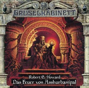 Gruselkabinett - Das Feuer von Asshurbanipal, 1 Audio-CD