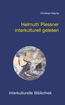 Helmuth Plessner interkulturell gelesen