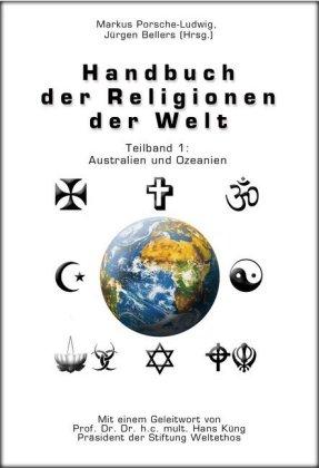 Handbuch der Religionen der Welt / Teilband 1: Australien und Ozeanien