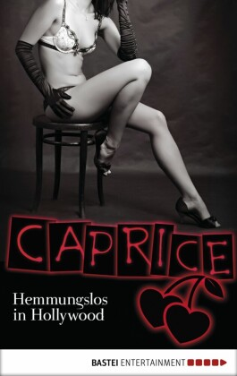 Hemmungslos in Hollywood - Caprice