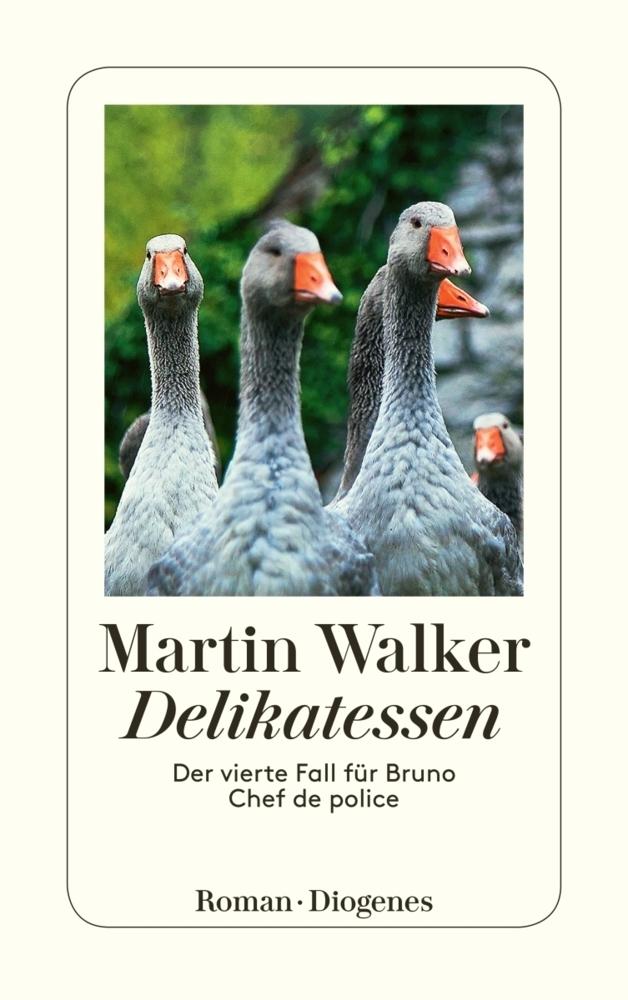 Martin Walker Band 4: Delikatessen