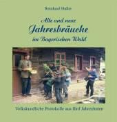 Alte und neue Jahresbräuche im Bayerischen Wald Cover