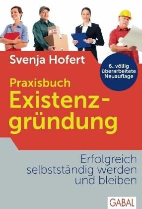 Praxisbuch Existenzgründung