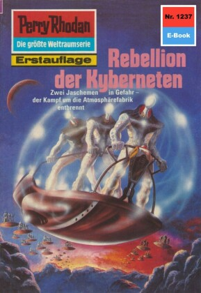 Perry Rhodan 1237: Rebellion der Kyberneten