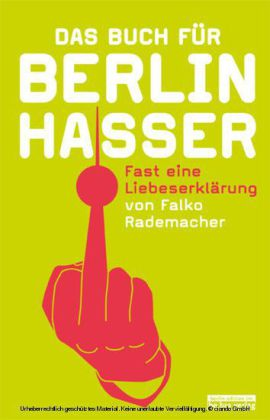 Das Buch für Berlinhasser