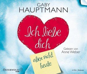 Ich liebe dich, aber heute nicht, 4 Audio-CDs