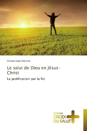 Le salut de Dieu en Jésus-Christ