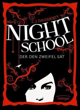 Cover des Mediums: Night School - Der den Zweifel sät