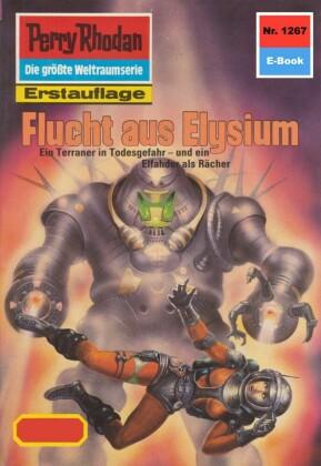 Perry Rhodan - Flucht aus Elysium (Heftroman)