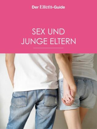 Sex & junge Eltern (ELTERN Guide)