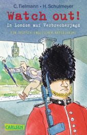 Kommissar Schlotterteich - Watch out! - In London auf Verbrecherjagd Cover