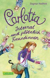 Carlotta - Internat und plötzlich Freundinnen Cover