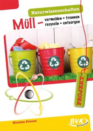 PROJEKT: Naturwissenschaften - Müll