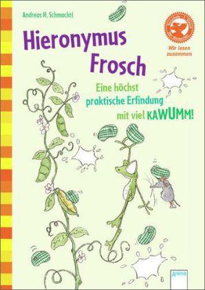 Hieronymus Frosch (Im Wechsel gemeinsam Lesen)
